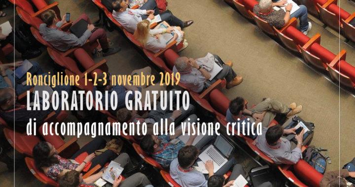Aperte le iscrizioni al Laboratorio di accompagnamento alla visione critica –  Teatro Petrolini di Ronciglione, 1, 2 e 3 novembre 2019