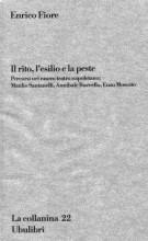 Il rito, l'esilio, la peste Percorsi nel nuovo teatro napoletano: Manlio Santanelli, Annibale Ruccello, Enzo Moscato