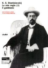 K. S. Stanislavkij Le mie regie (3) Il gabbiano