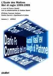 L'Ecole des Maîtres libri di regia 1995-1999 – volume I, II, III