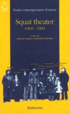 Squat theater 1969-1981